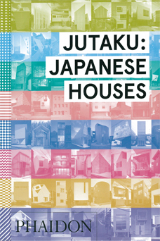 JUTAKU: JAPANESE HOUSE 表紙